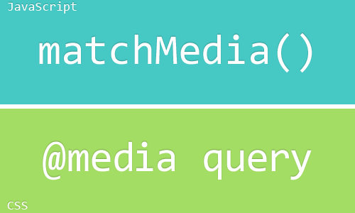 Media queries en JavaScript con matchMedia